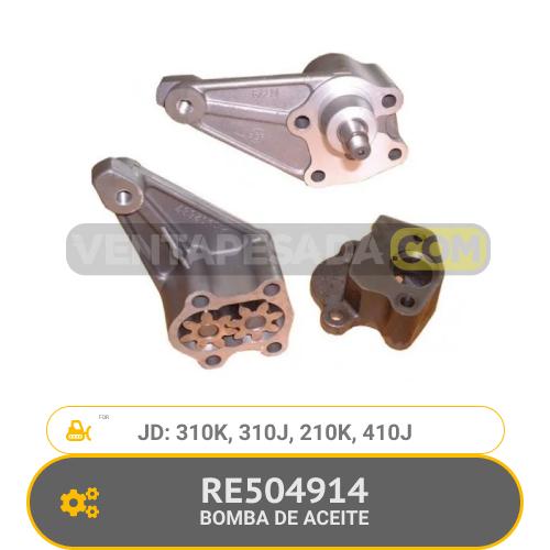 RE504914 BOMBA DE ACEITE 310K, 310J, 210K, 410J, JD