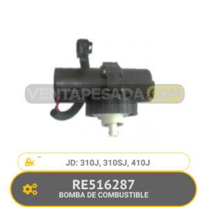RE516287 BOMBA DE COMBUSTIBLE 310J, 310SJ, 410J, JD