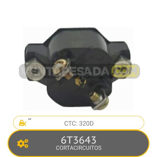 6T3643 CORTACIRCUITOS 320D CTC