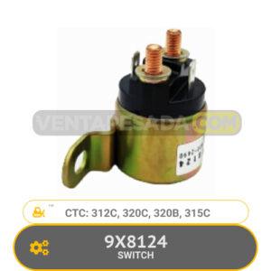 9X8124 SWITCH 312C, 320C, 320B, 315C, CTC