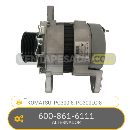 600-861-6111 ALTERNADOR PC300-8, PC300LC-8, KOMATSU