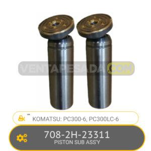 708-2H-23311 PISTON SUB ASS'Y PC300-6, PC300LC-6, KOMATSU