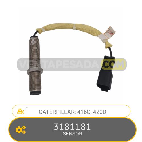 3181181 SENSOR 416C, 420D, CATERPILLAR