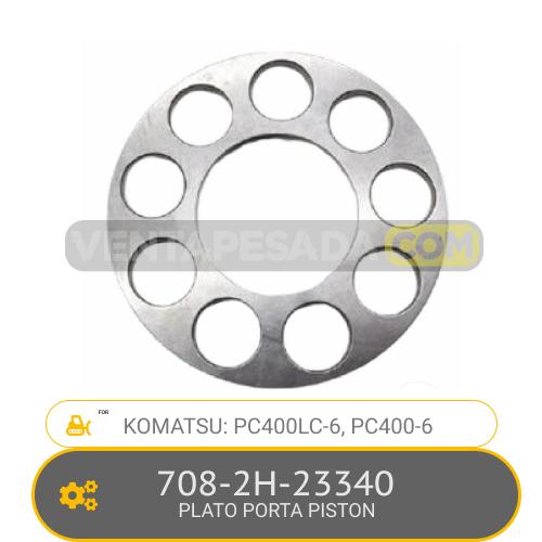 708-2H-23340 PLATO PORTA PISTON PC400LC-6, PC400-6, KOMATSU